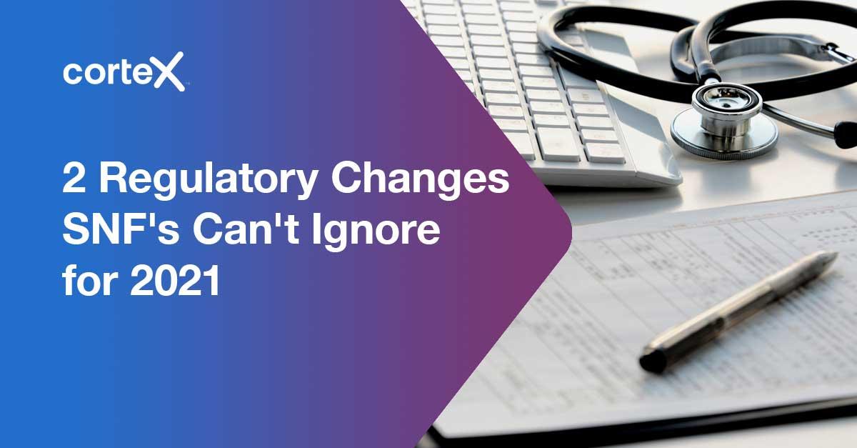 CX_BL_SNF_2RegulatoryChanges_2021